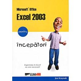 MICROSOFT OFFICE  EXCEL 2003 PENTRU INCEPATORI