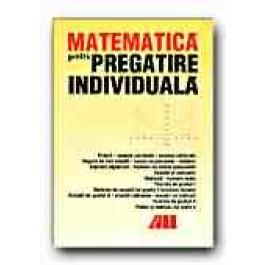 MATEMATICA PENTRU PREGATIRE INDIVIDUALA