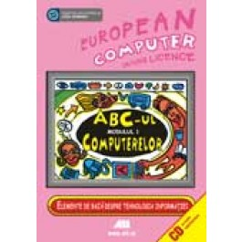 ECDL-  MODULUL 1. ABC-UL COMPUTERELOR