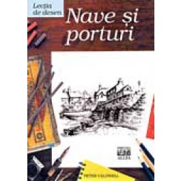 LECTIA DE DESEN: NAVE - PORTURI