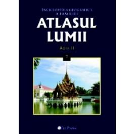 Atlasul lumii - nr. 7 Asia II