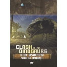 Clash of the Dinosaurs Ultimii supravietuitori - Pradatori desavarsiti
