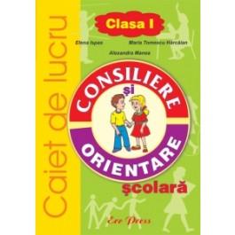Consiliere - orientare scolara, clasa I