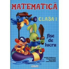 Matematica cls I - fise de lucru