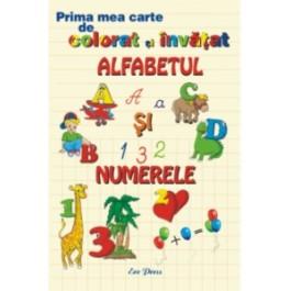Prima mea carte de colorat - invatat.Alfabetul - numerele cl I