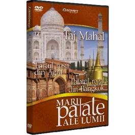 Mari palate - Taj Mahal - Fortul Rosu din Agra - Palatul Regal din Bangkok