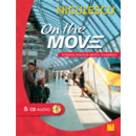 On the Move. Engleza practica pentru incepatori & CD audio