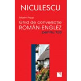 Ghid de conversatie roman - englez pentru toti