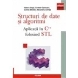 Structuri de date - algoritmi. Aplicatii in C++ folosind STL