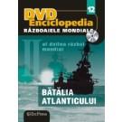 Nr. 12 Razboaiele Mondiale - Batalia Atlanticului
