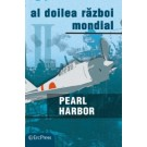 Nr. 14 Razboaiele Mondiale - Pearl Harbor