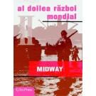 Nr.16 Razboaiele Mondiale - MIDWAY