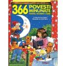 366 povesti minunate pentru adormit copiii (Povesti pentru un an)