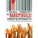 GHIDUL COMPLET AL MARKETINGULUI DIRECT - INTERACTIV