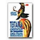 TESTAREA CUNOSTINTELOR DE LIMBA STRAINA. MANUAL PE INTELESUL TUTUROR