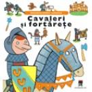 CAVALERI - FORTARETE