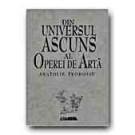 DIN UNIVERSUL ASCUNS AL OPEREI DE  ARTA