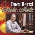 Colinde, colinde - Ducu Bertzi