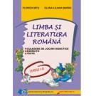 Limba - literatura romana CULEGERE DE JOCURI DIDACTICE,TESTE,EXERCITII I-IV