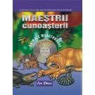 Maestrii cunoasterii - Animale monstruoase