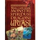 Marea carte despre monstri, spiridusi, dragoni - uriasi