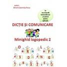Mini ghid logopedic - dictie - comunicare pentru elevi din clasa I - pregatitoare