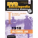 Nr 5 - Razboaiele Mondiale - 1918 - Ultimul an