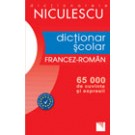 Dictionar Scolar Francez-Roman (65 000 de cuvinte - expresii)