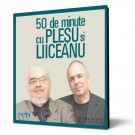 50 de minute cu Plesu si Liiceanu