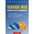 Servicii Web. Concepte de baza - implementari